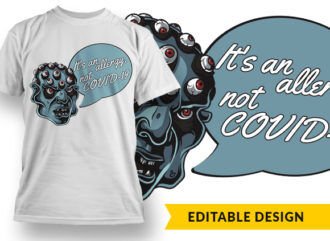 It Is An Allergy, Not COVID19 T-shirt Designs and Templates vector