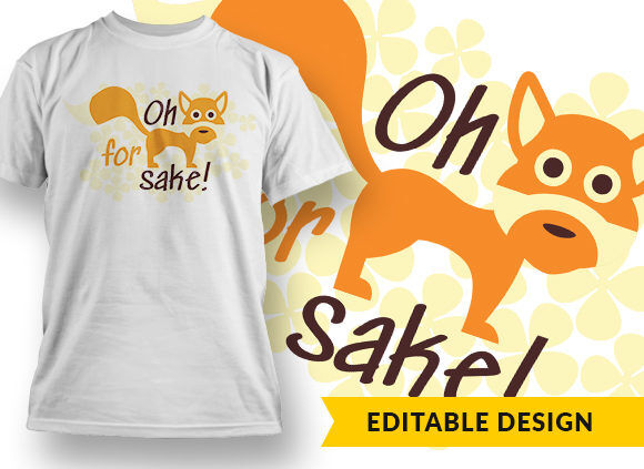 Oh For Fox Sake T-shirt Designs and Templates vector