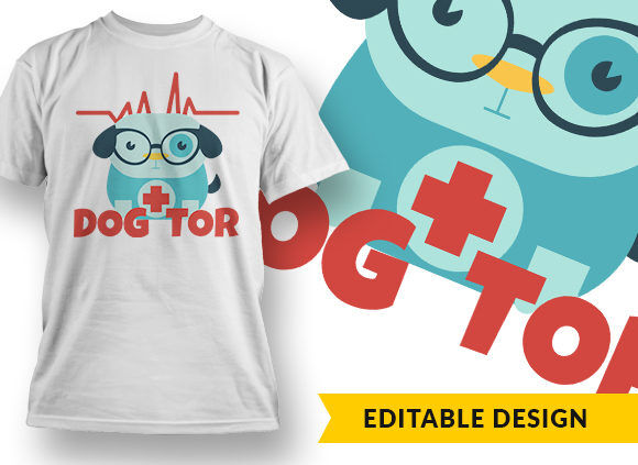 Dogtor T-shirt Designs and Templates vector