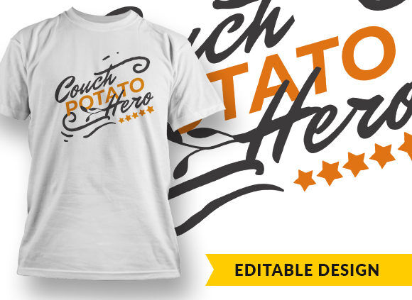Couch Potato Hero T-shirt Designs and Templates vector