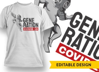 Generation Covid19 T-shirt Designs and Templates vector