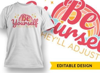 Be Yourself They'll Adjust Online Designer Templates vector