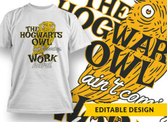 The Hogwarts Owl Ain't Coming Online Designer Templates vector